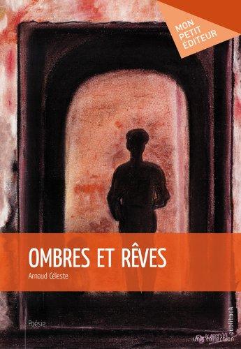 Read Online Ombres et rêves pdf ebook