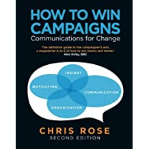 How to Win Campaigns: Communications for Change