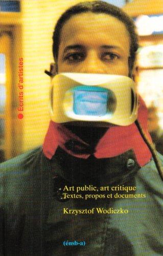 Art public, art critique : Textes, propos et documents