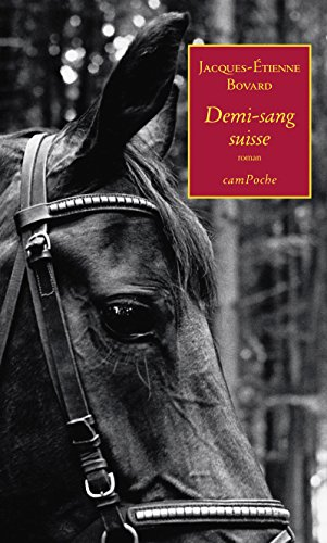 Demi-sang suisse: Un thriller initiatique (Campoche t. 1)