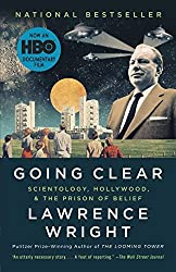 Going Clear: Scientology, Hollywood, and the Prison of Belief by Lawrence Wright (2013-11-05)