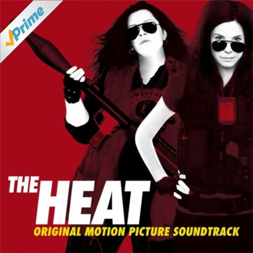 The Heat Original Motion Picture Soundtrack