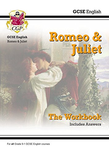 New Grade 9-1 GCSE English Shakespeare - Romeo & Juliet Workbook (includes Answers) (CGP GCSE English 9-1 Revision)