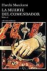 La muerte del comendador: Libro 2 par Murakami