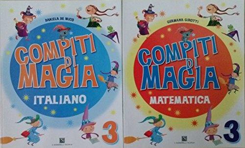 Compiti di Magia Italiano 3 + Compiti di Magia Matematica 3