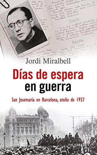 Días de espera en guerra (Testimonios) por Jordi Miralbell