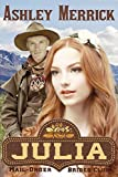 Julia: A Sweet Western Historical Romance (Mail-Order Brides Club Book 2)