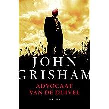 Advocaat van de duivel (Dutch Edition)