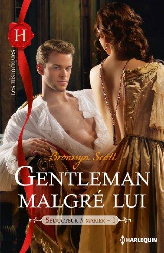 Gentleman malgré lui : T1 - Séducteur à marier
