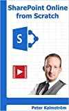 Updated 13 February 2018. Learn SharePoint Online from Scratch by e-book and demos. From basics to advanced with focus on no-code, hands-on instructions on how to practically make use of a SharePoint tenant for collaboration within an organization. L...