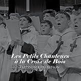 Platinum Collection - Les Petits Chanteurs A La Croix De Bois