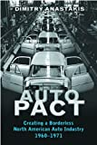 Auto Pact: Creating a Borderless North American Auto Industry, 1960-1971