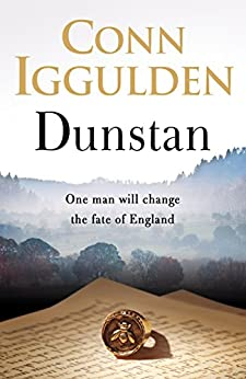 Dunstan: One Man Will Change the Fate of England by [Iggulden, Conn]