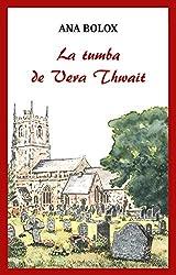 La tumba de Vera Thwait: Crispin Horsfall
