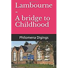 Lambourne - A bridge to Childhood