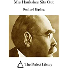 Mrs Hauksbee Sits Out (English Edition)