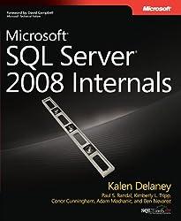 Microsoft?? SQL Server?? 2008 Internals (Developer Reference) by Kalen Delaney (2009-03-18)