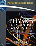 Physics for Scientists and Engineers with Modern Physics and Mastering Physics: International Edition
