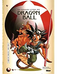 Dragon ball - Le Grand Livre