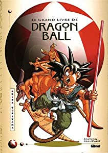 Le Grand Livre de Dragon ball Edition simple One-shot