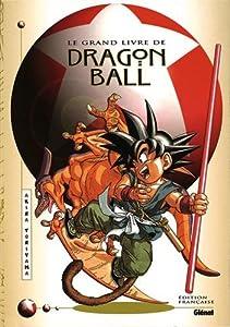 Le Grand Livre de Dragon ball Edition simple One-shot