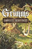 Grimm's Complete Fairy Tales (Fall River Classics) by Brothers Grimm (7-Oct-2012) Hardcover
