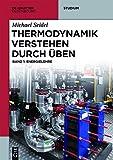 Image de Michael Seidel: Thermodynamik verstehen durch Üben: Thermodynamik verstehen 1: Energieleh
