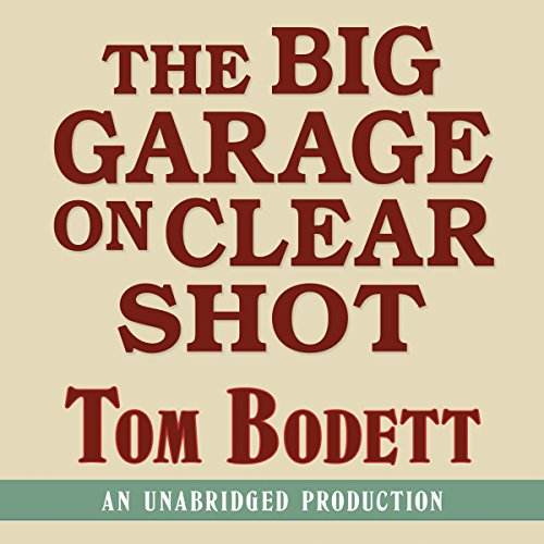 The Big Garage on Clearshot  Audiolibri