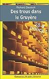Des trous dans le Gruyère: Les enquêtes franco-helvétiques de Hob t.4