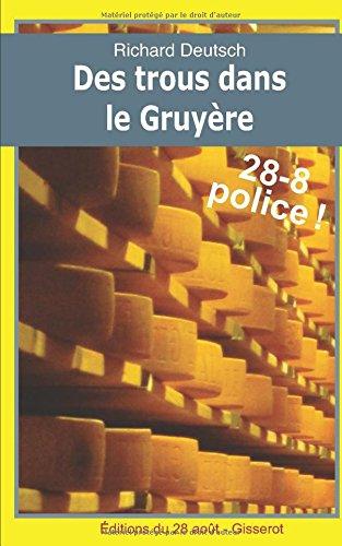 Des trous dans le Gruyre: Les enqutes franco-helvtiques de Hob t.4