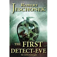 The First Detect-Eve (English Edition)