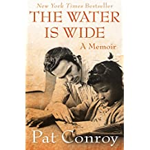 The Water Is Wide: A Memoir (English Edition)