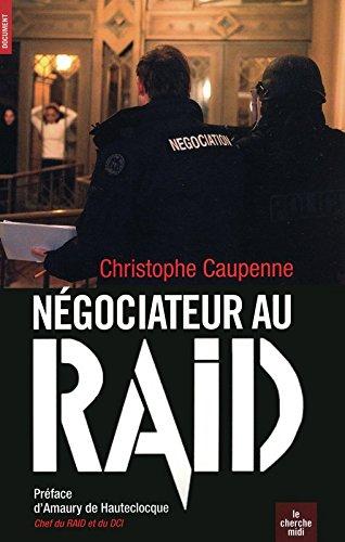 Négociateur au R.A.I.D.