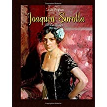 Joaquin Sorolla: 153 Paintings In Colour by Linda Brigham (2015-01-20)