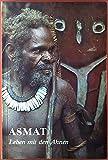 Asmat.Leben mit den Ahnen