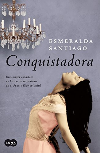 Conquistadora por Esmeralda Santiago