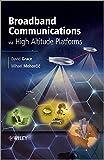 Broadband Communications via High-Altitude Platforms