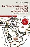 La marche irrésistible du nouvel ordre mondial - L'échec de la tour de Babel n'est pas fatal - Format Kindle - 9782755410136 - 15,99 €