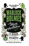 Warlock Holmes - A Study in Brimstone by G.S. Denning (2016-05-17)