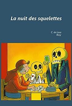 La nuit des squelettes par [de Lasa, Catherine]