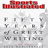 Fifty Years of Great Writing: 50th Anniversary 1954-2004