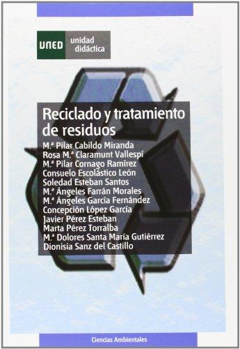 Reciclado y Tratamiento de Residuos (UNIDAD DIDÁCTICA) por Mª del Pilar CABILDO MIRANDA