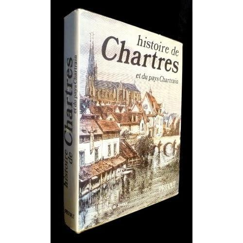 Histoire de Chartres et du pays Chartrain