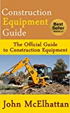 Construction Equipment Guide: Construction Equipment Management Guide
