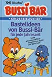 Bastelideen von Bussi-Bär für jede Jahreszeit