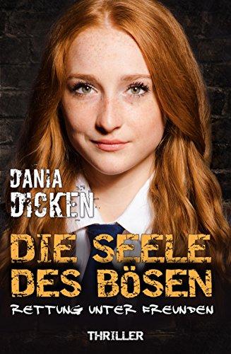 Buchseite und Rezensionen zu 'Die Seele des Bösen' von Dania Dicken