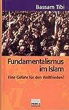 Fundamentalismus im Islam: Eine Gefahr für den Weltfrieden?