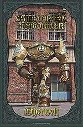Aetherwelt (Die Steampunk-Chroniken)