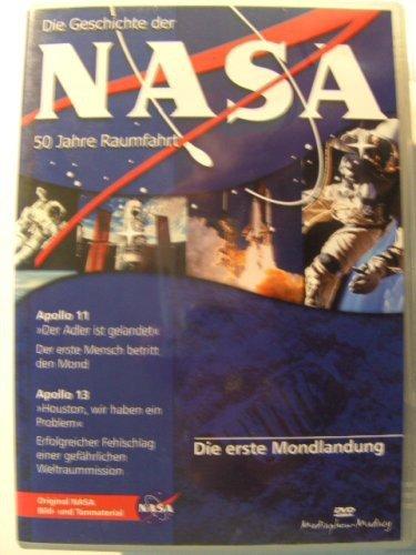 Die erste Mondlandung - Die Geschichte der Nasa-50 Jahre Raumfahrt