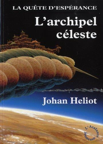 L'archipel céleste | Heliot, Johan